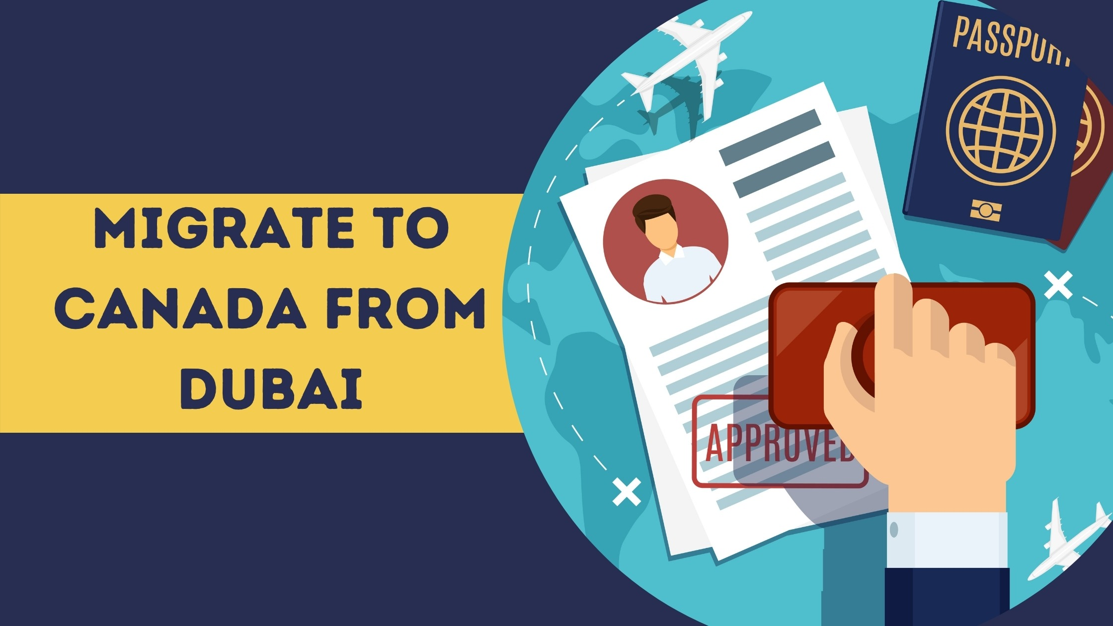 Migrate to Canada from Dubai